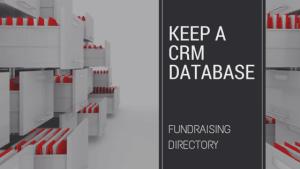 Keep a CRM Database