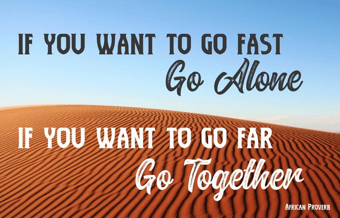 go far proverb