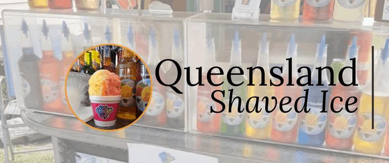 Queensland Shaved Ice