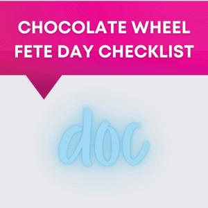 Chocolate Wheel Fete Day Checklist
