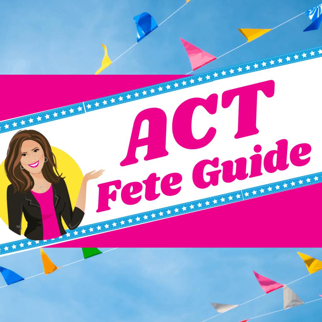ACT Fete Organiser Guide