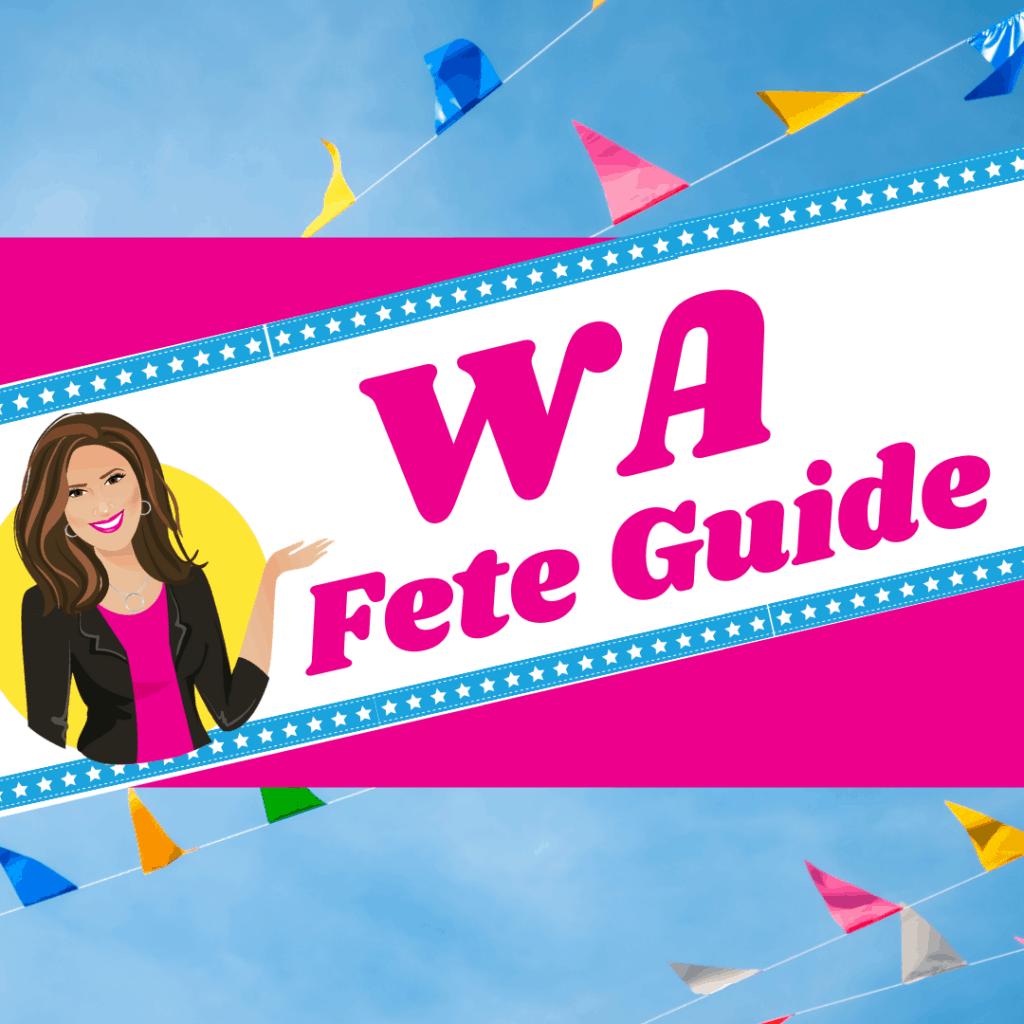 WA Fete Organiser Guide