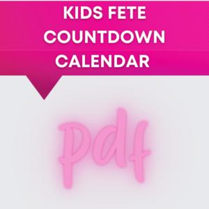 Kids Fete Countdown Calendar